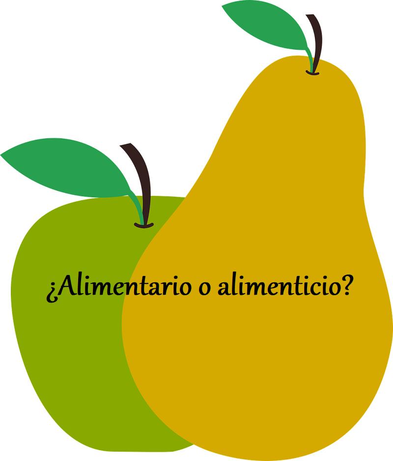 Alimentario Y Alimenticio Son Diferentes