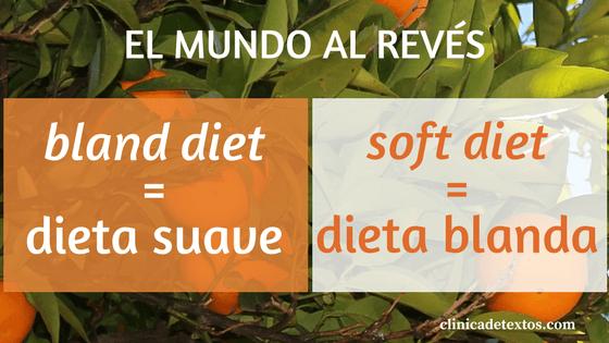 Soft diet es dieta blanda y bland diet es dieta suave