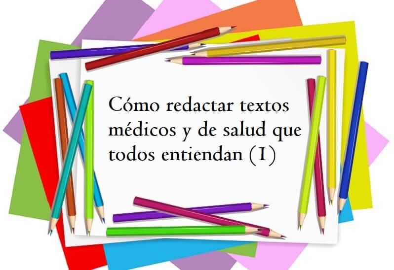Cómo Redactar Textos Médicos Y De Salud Que Todos Entiendan (1)