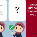 5 Palabras Que Usas Mal En Tus Textos Médicos (y No Lo Sabes)